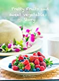 Pretty Fruits and Sweet Vegetable Love story photo therapy book 画像
