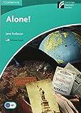 Alone! Level 3 Lower-intermediate American Edition. (Cambridge Discovery Readers)