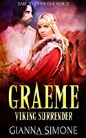 Graeme: A Viking Warrior Romance (Viking Surrender)