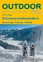 Schneeschuhwandern: Ausruestung · Planung · Technik