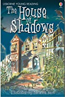 The House of Shadows (3.2 Young Reading Series Two (Blue))
