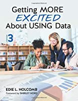 Getting MORE Excited About USING Data