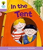 Oxford Reading Tree: Level 1+ More a Decode and Develop in the Tent