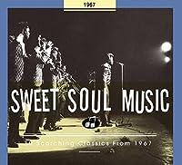sweet soul music 1967