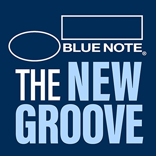 Blue Note: The New Groove