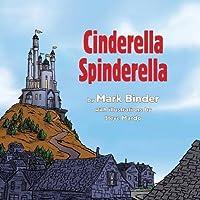 Cinderella Spinderella: Spring Edition