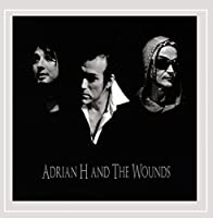 Adrian H & the Wounds