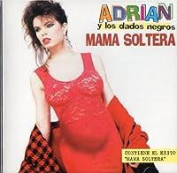 Mama Soltera by Adrian Y Dados Negros