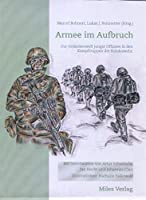 Armee im Aufbruch.: Zur Gedankenwelt junger Offiziere in den Kampftruppen der Bundeswehr.
