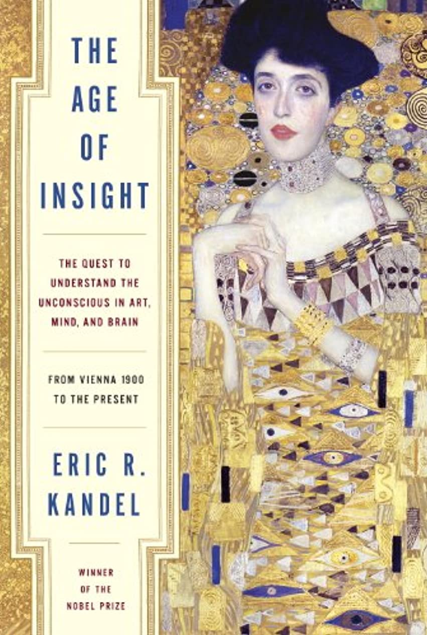 胆嚢カップルセラーThe Age of Insight: The Quest to Understand the Unconscious in Art, Mind, and Brain, from Vienna 1900 to the Present (English Edition)