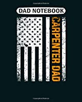 Dad Notebook: cool carpenter woodworking graphic carpenter dad  College Ruled - 50 sheets, 100 pages - 8 x 10 inches
