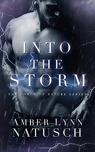 Download Into The Storm (Force Of Nature) (Volume 2) 0997076577