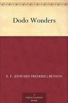 Dodo Wonders by [Benson, E. F. (Edward Frederic)]