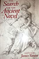 The Search for the Ancient Novel