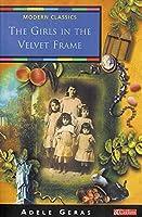 The Girls in the Velvet Frame (Collins Modern Classics)
