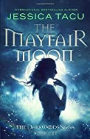 The Mayfair Moon (The Darkwoods Trilogy)