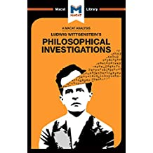 Philosophical Investigations: Volume 85 (The Macat Library)