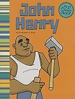 John Henry (My First Classic Story)