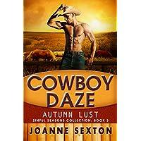 Cowboy Daze: Autumn Lust (Sinful Season Collection Book 3) (English Edition)