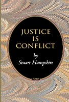 Justice is Conflict (Princeton Monographs in Philosophy)