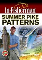 In-Fisherman Summer Pike Patterns DVD