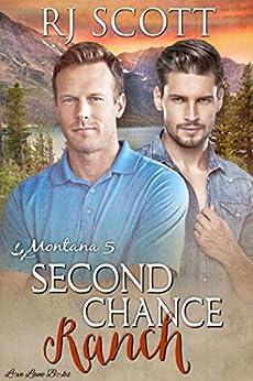 Second Chance Ranch (Montana Series Book 5) by [Scott, RJ]