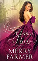 Last Chance for Paris (Tales from the Grand Tour)
