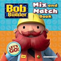 Bob the Builder Mix and Match Book. (Mix & Match)