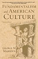 Fundamentalism and American Culture (New Edition)【洋書】 [並行輸入品]