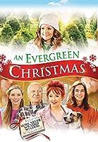 An Evergreen Christmas [DVD]