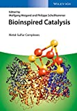 Bioinspired Catalysis: Metal-Sulfur Complexes