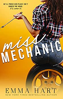 Miss Mechanic by [Hart, Emma]