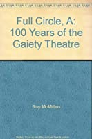 A Full Circle: 100 Years of the Gaiety Theatre