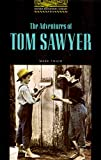 The Adventures of Tom Sawyer (Oxford Bookworms Library Classics)