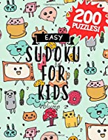 Easy Sudoku for Kids - 200 Puzzles!: Beginners Ages 8-12 (Sudoku for Kids 200 Easy)