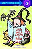 Little Witch Learns To Read (Step Into Reading: A Step 3 Book (Pb))