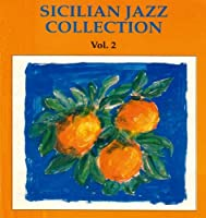 SICILIAN JAZZ COLLECTION VOL.2