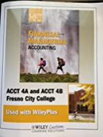 Financial and Managerial Accounting ACCT 4A and ACCT 4B Fresno City College (Wiley Custom learning solutions) [並行輸入品]