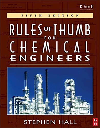 Download Rules of Thumb for Chemical Engineers, Fifth Edition 0123877857