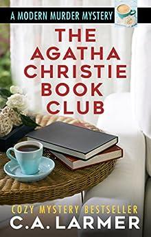 The Agatha Christie Book Club by [Larmer, C.A.]