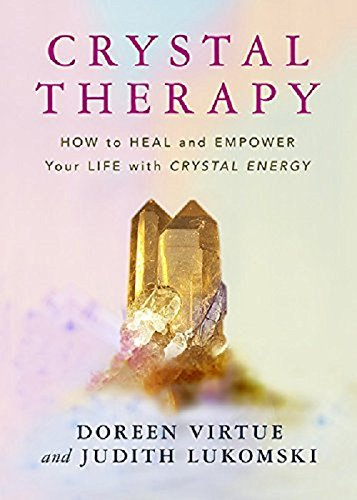 Crystal Therapy: How To Heal A...