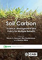 Soil Carbon: Science, Management and Policy for Multiple Benefits (Scientific Committee on Problems of the Environment Scope)