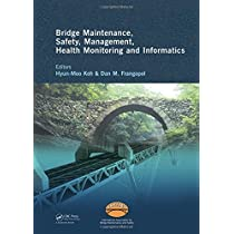 Bridge Maintenance, Safety Management, Health Monitoring and Informatics - IABMAS '08: Proceedings of the Fourth International IABMAS Conference, Seoul, Korea, July 13-17 2008 (Bridge Maintenance, Safety and Management)
