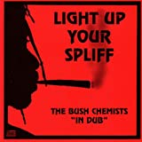 Light Up Your Spliff
