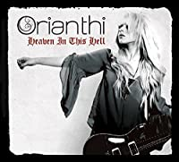 Heaven In This Hell by Orianthi (2013-03-12)