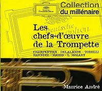 Chefs D'Oeuvre De La Trompette