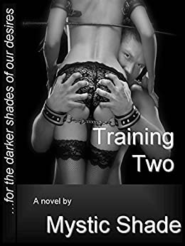 Training Two (Jack Kariola Slaves series Book 4) by [Shade, Mystic]
