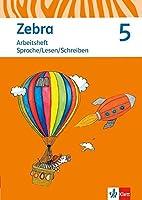Zebra. Arbeitsheft Sprache, Lesen, Schreiben Klasse 5. Ausgabe Berlin, Brandenburg ab 2017