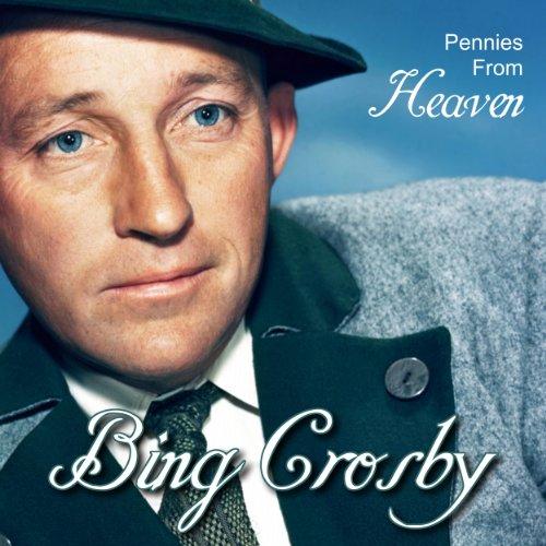 Bing Crosby-Pennies From Heaven