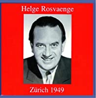 Swiss Decca Recordings From 1949: Helge Rosvaenge by Helge Rosvaenge